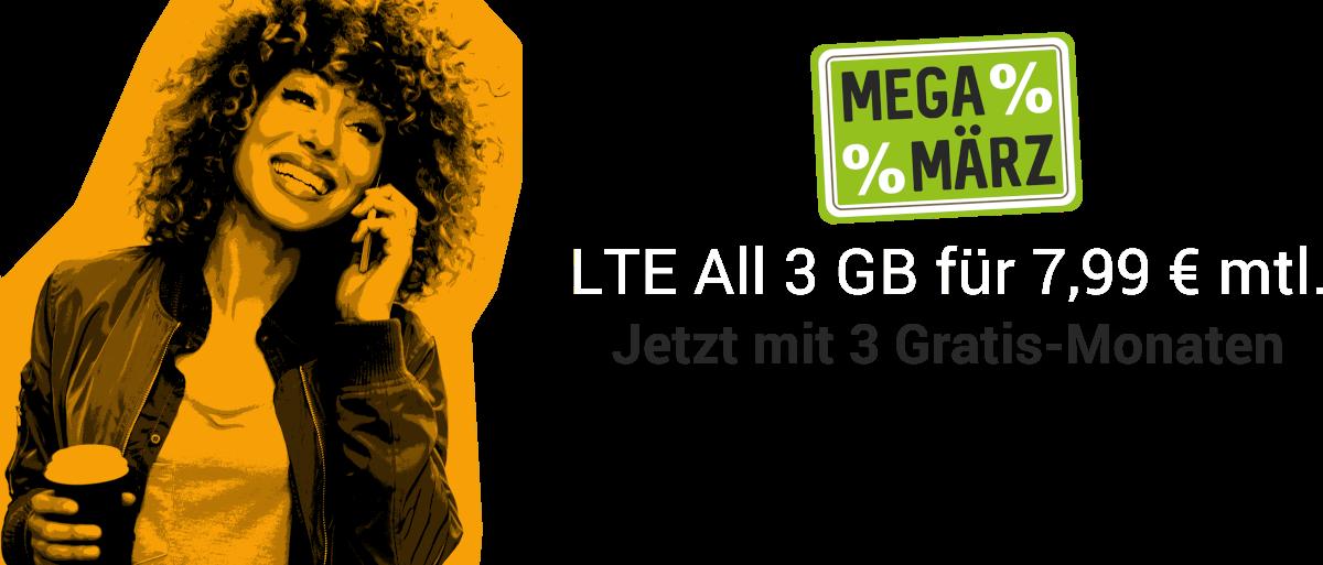 März Deal - LTE All 3 GB für 7,99 Euro mtl.